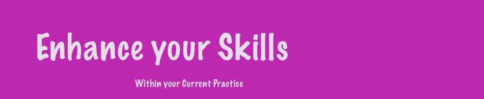 Enhance Your Skills